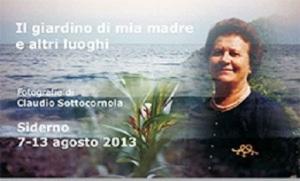 luglio_2013_Il-giardino-di-mia-madre_