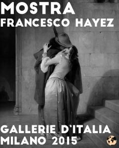Mostra-Francesco-Hayez-Milano-Novembre-2015-costo-dettagli
